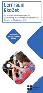 Lernraum EkoZet Ein Angebot für Berufsschulen zur Qualifizierung in innovativer, klima